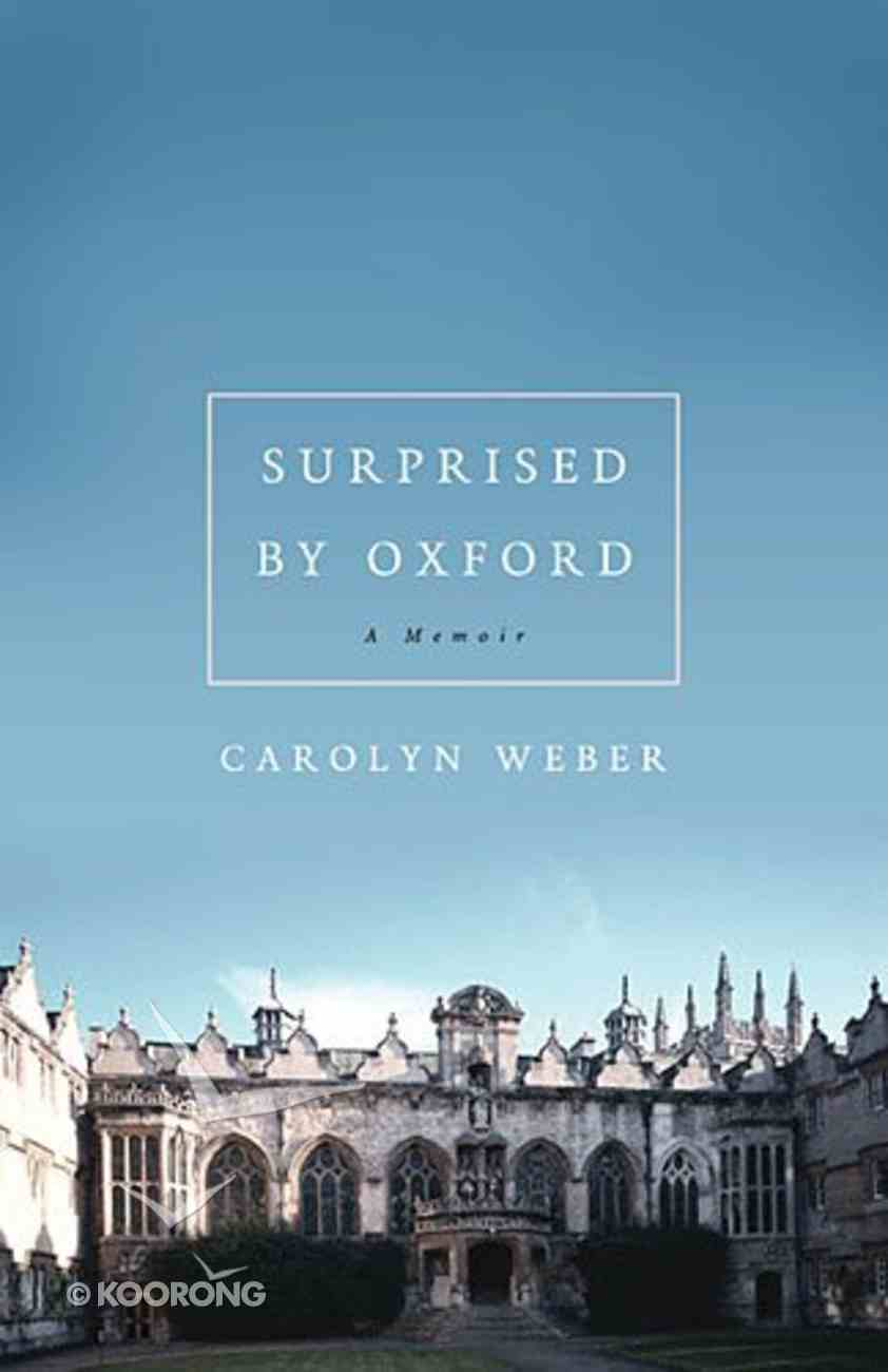 Surprised By Oxford Paperback