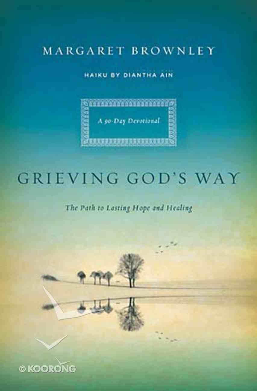 Grieving God's Way Paperback