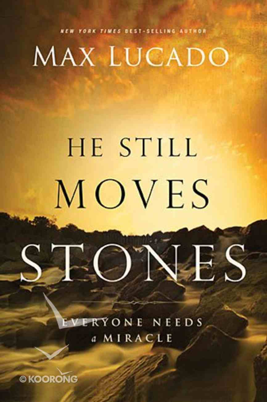 He Still Moves Stones Paperback