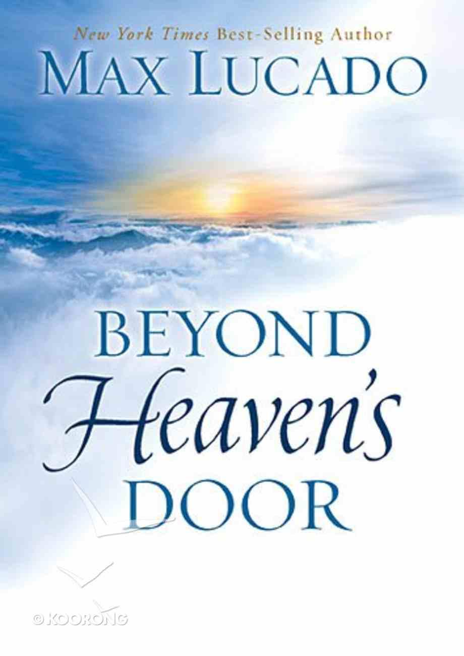 Beyond Heaven's Door Hardback