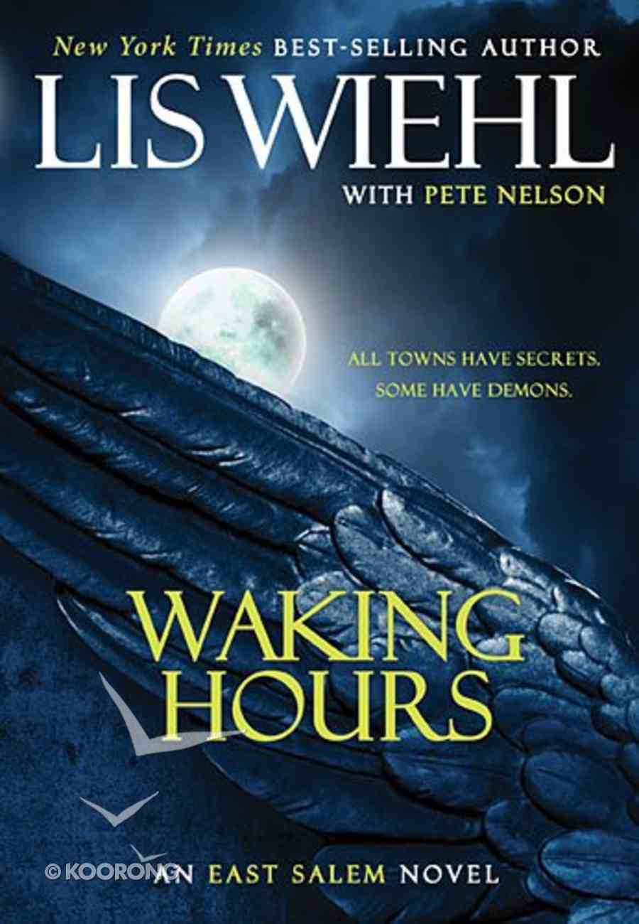 Waking Hours (#01 in The East Salem Series) Paperback