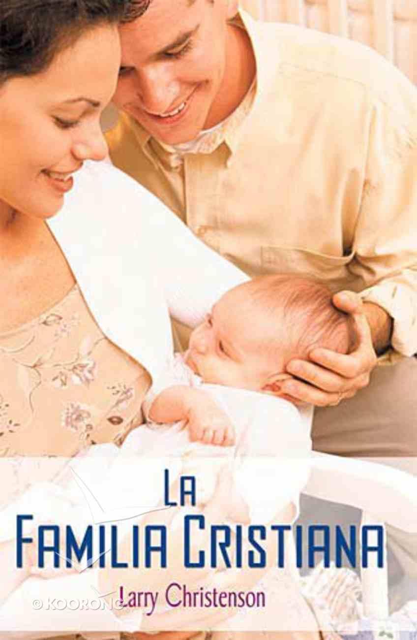 La Familia Cristiana (The Christian Family) Paperback
