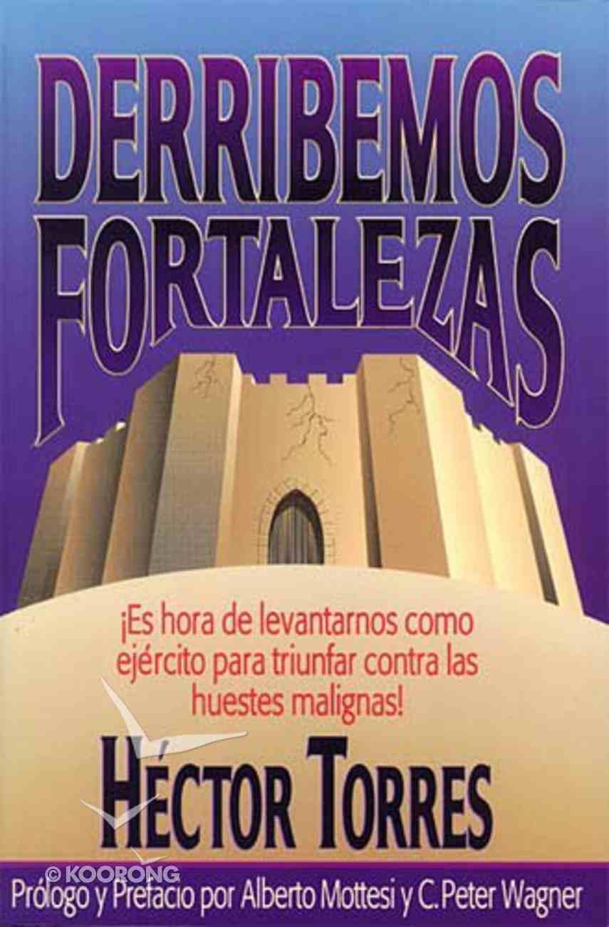 Derribemos Fortalezas (Pulling Down Strongholds) Paperback