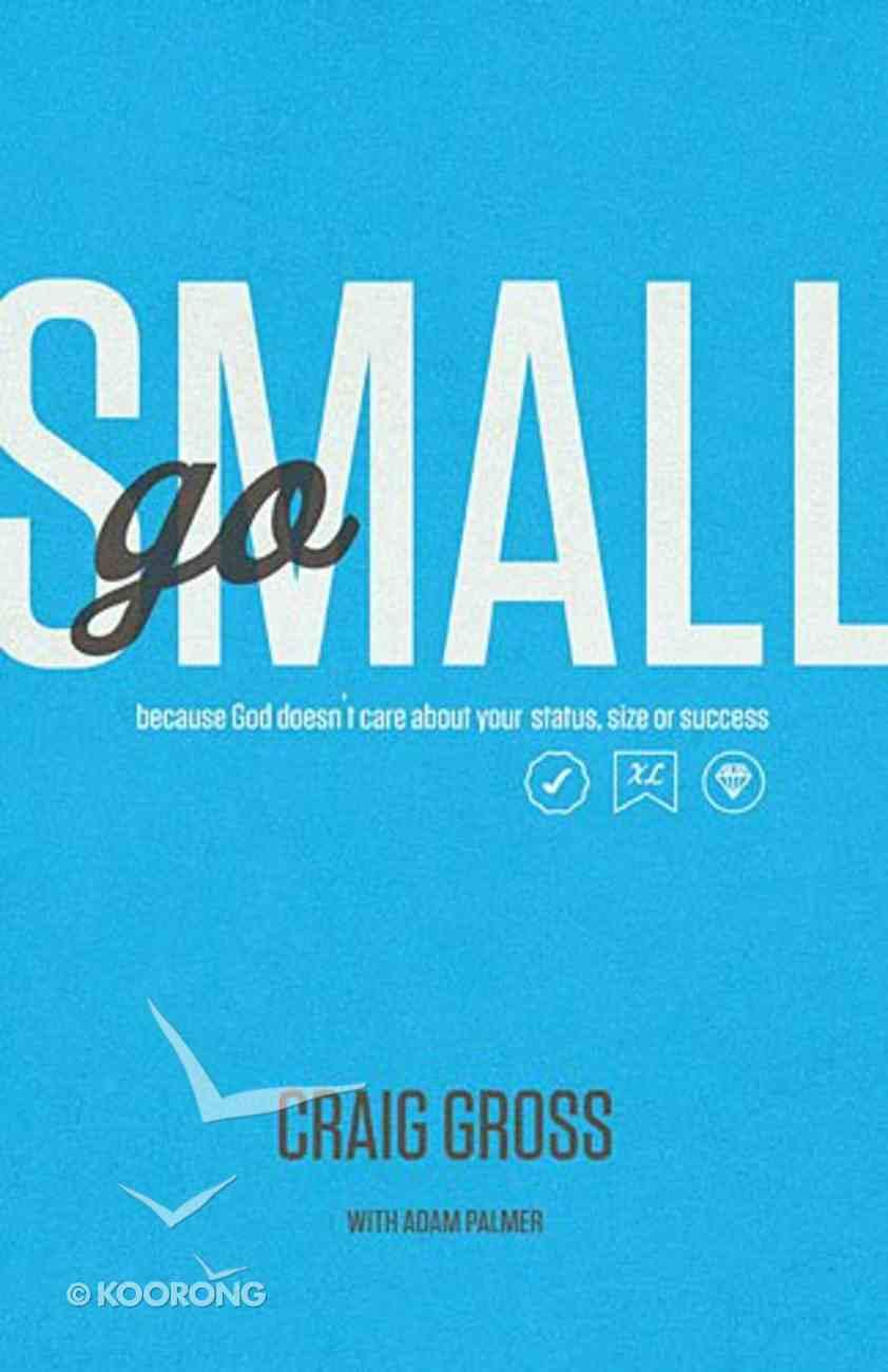Go Small Paperback