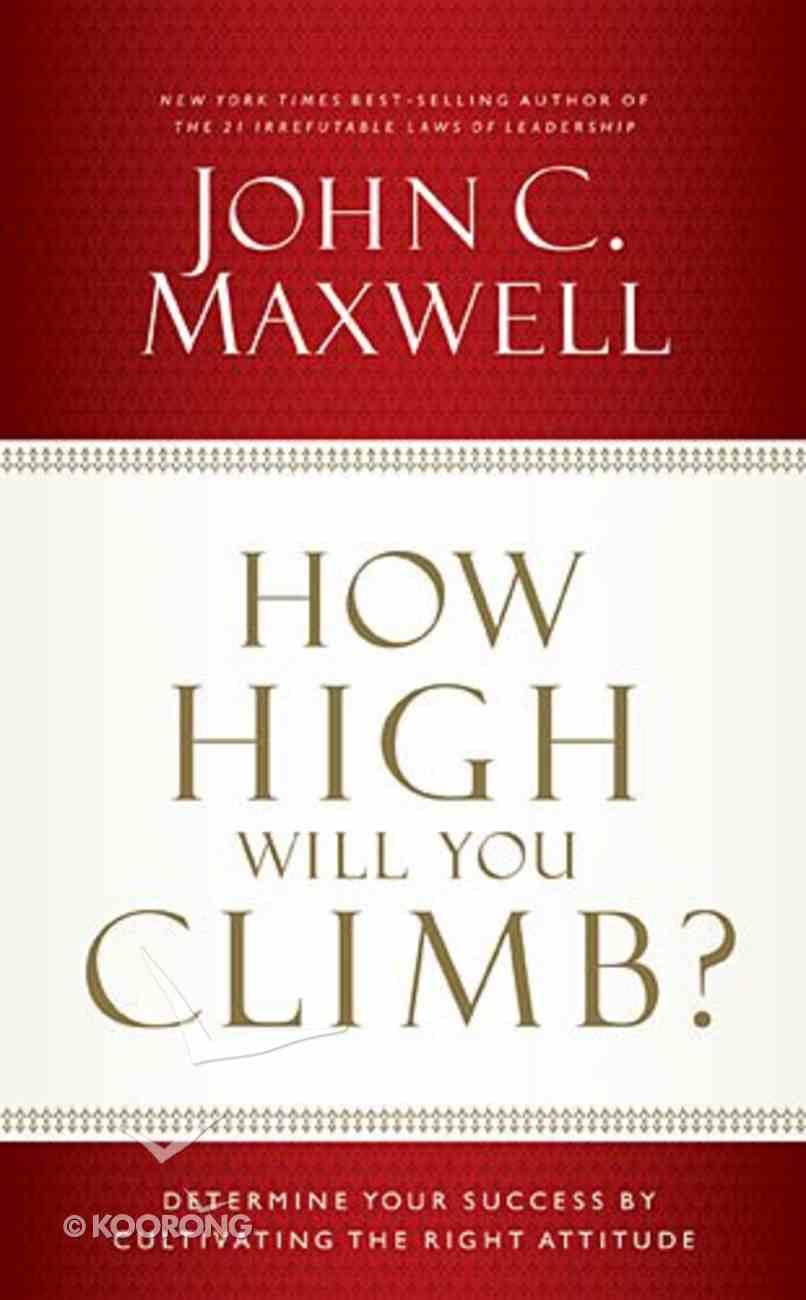 How High Will You Climb? Hardback