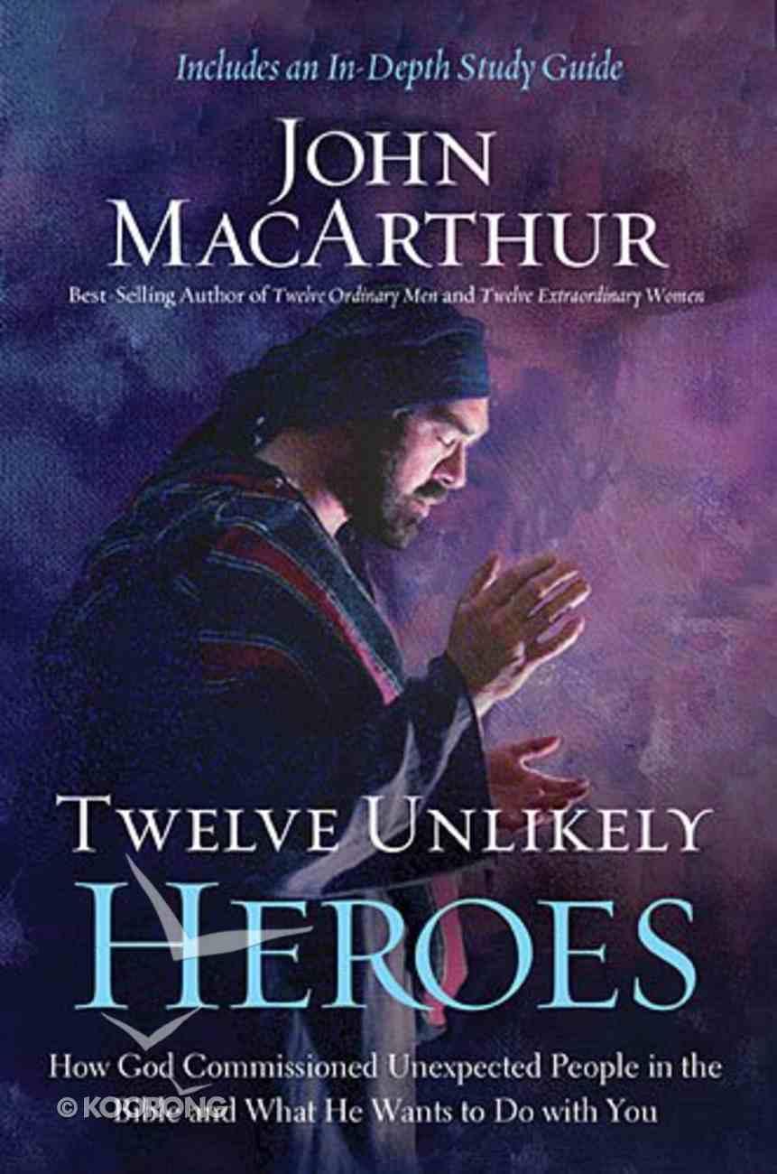 Twelve Unlikely Heroes Paperback