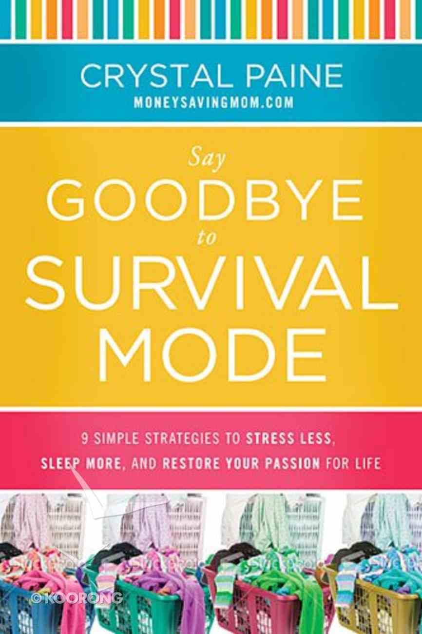 Say Goodbye to Survival Mode Hardback
