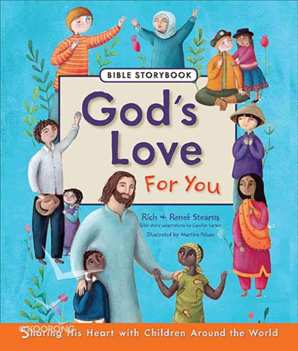 God's Love For You Bible Storybook Hardback