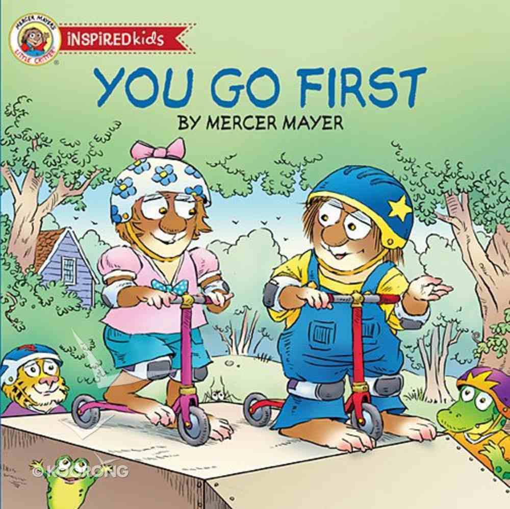 You Go First (Little Critter Series) Board Book
