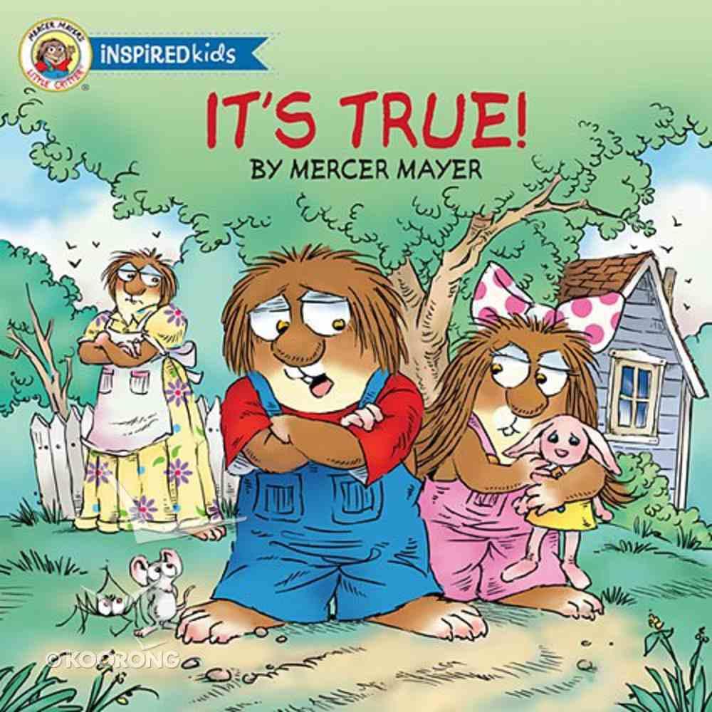 It's True (Little Critter Series) Board Book