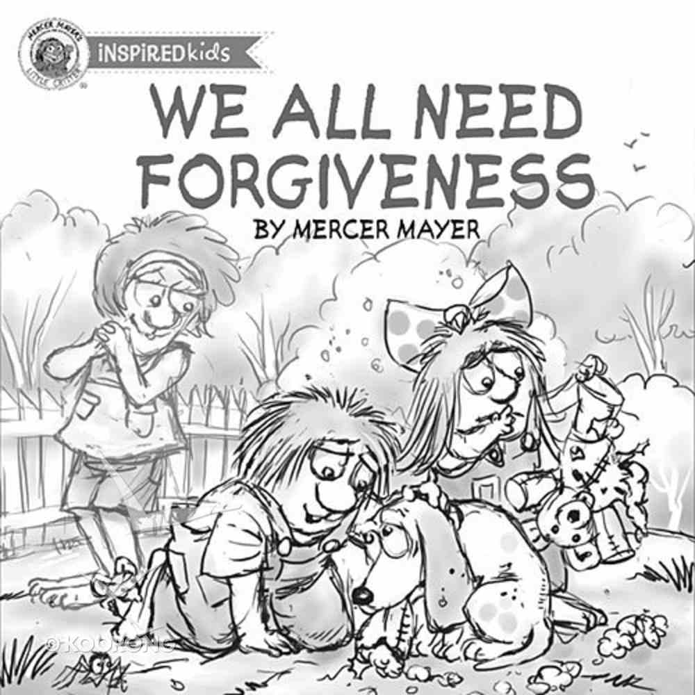 We All Need Forgiveness (Little Critter Series) Board Book