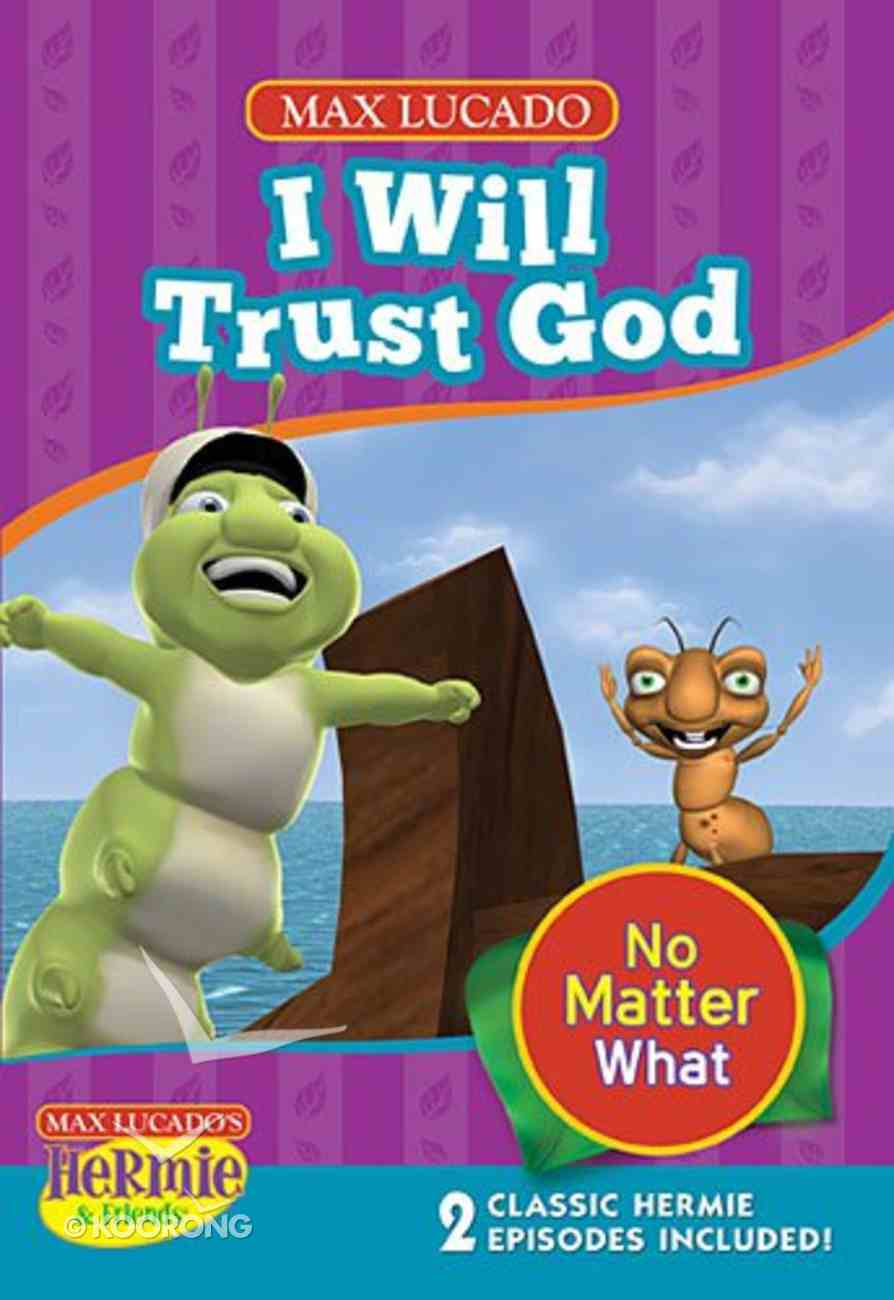 I Will Trust God (Hermie And Friends Series) DVD