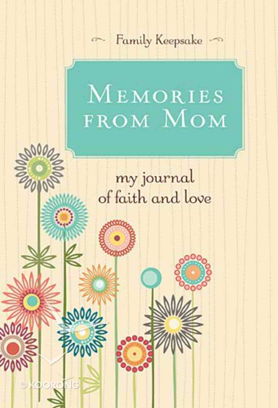 Memories From Mom Hardback