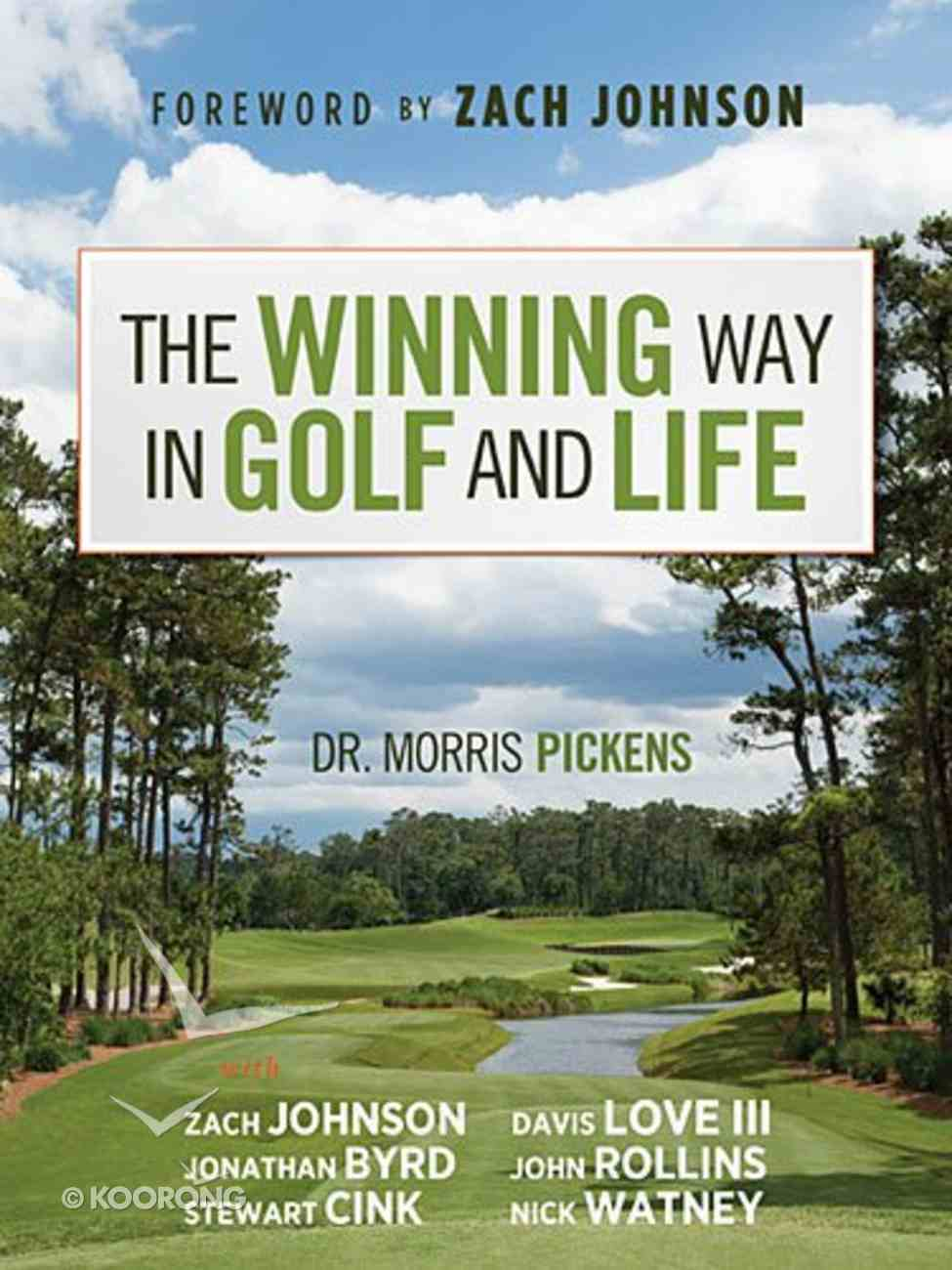 The Winning Way in Golf and Life Hardback