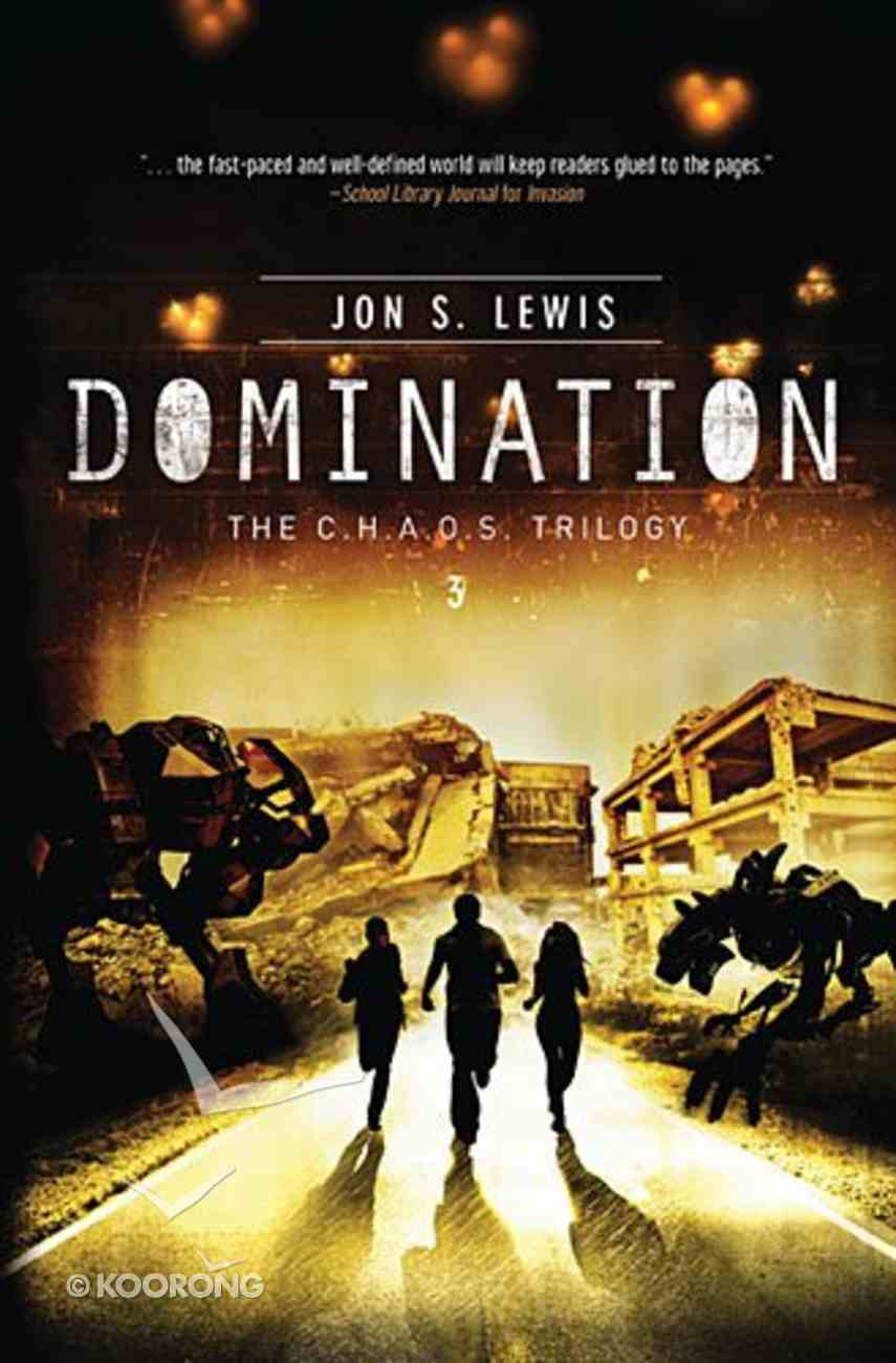 C.H.A.O.S #03: Domination (#03 in A Chaos Novel Series) Paperback