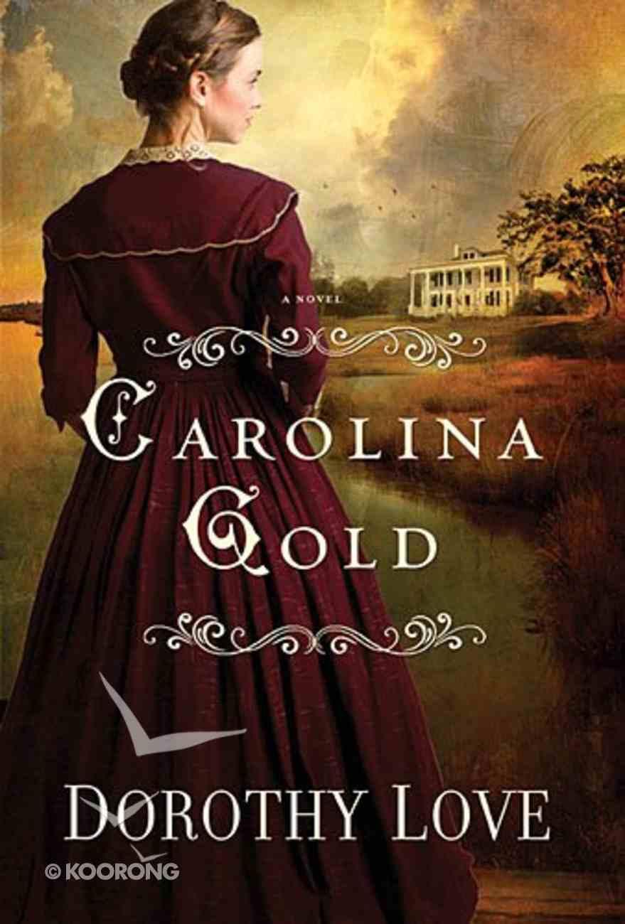 Carolina Gold Paperback