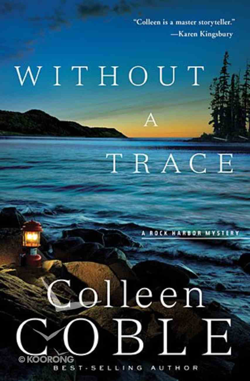 Without a Trace (#01 in Rock Harbor Series) Paperback