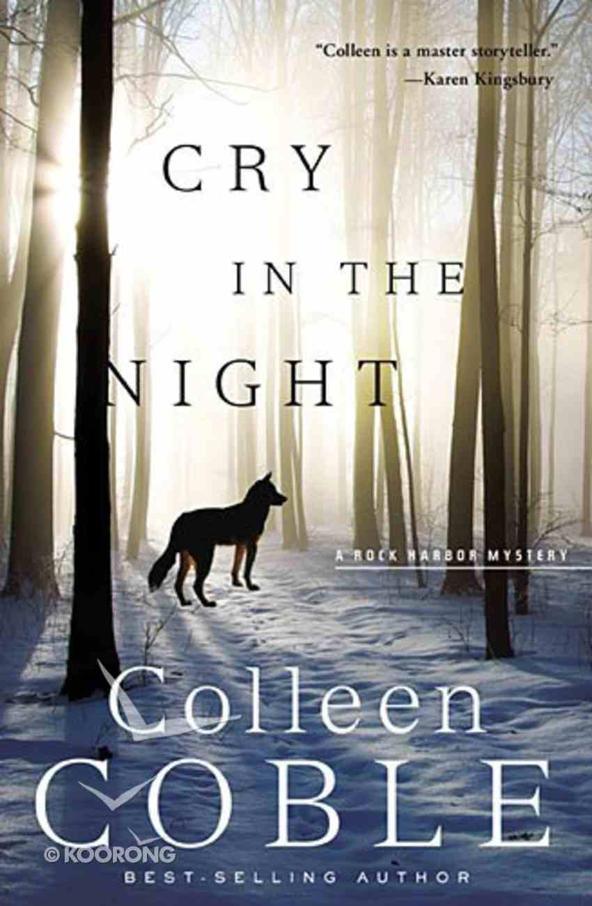 Cry in the Night (#04 in Rock Harbor Series) Paperback