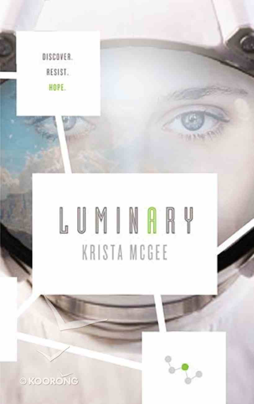 Luminary (#02 in Anomaly Series) Paperback