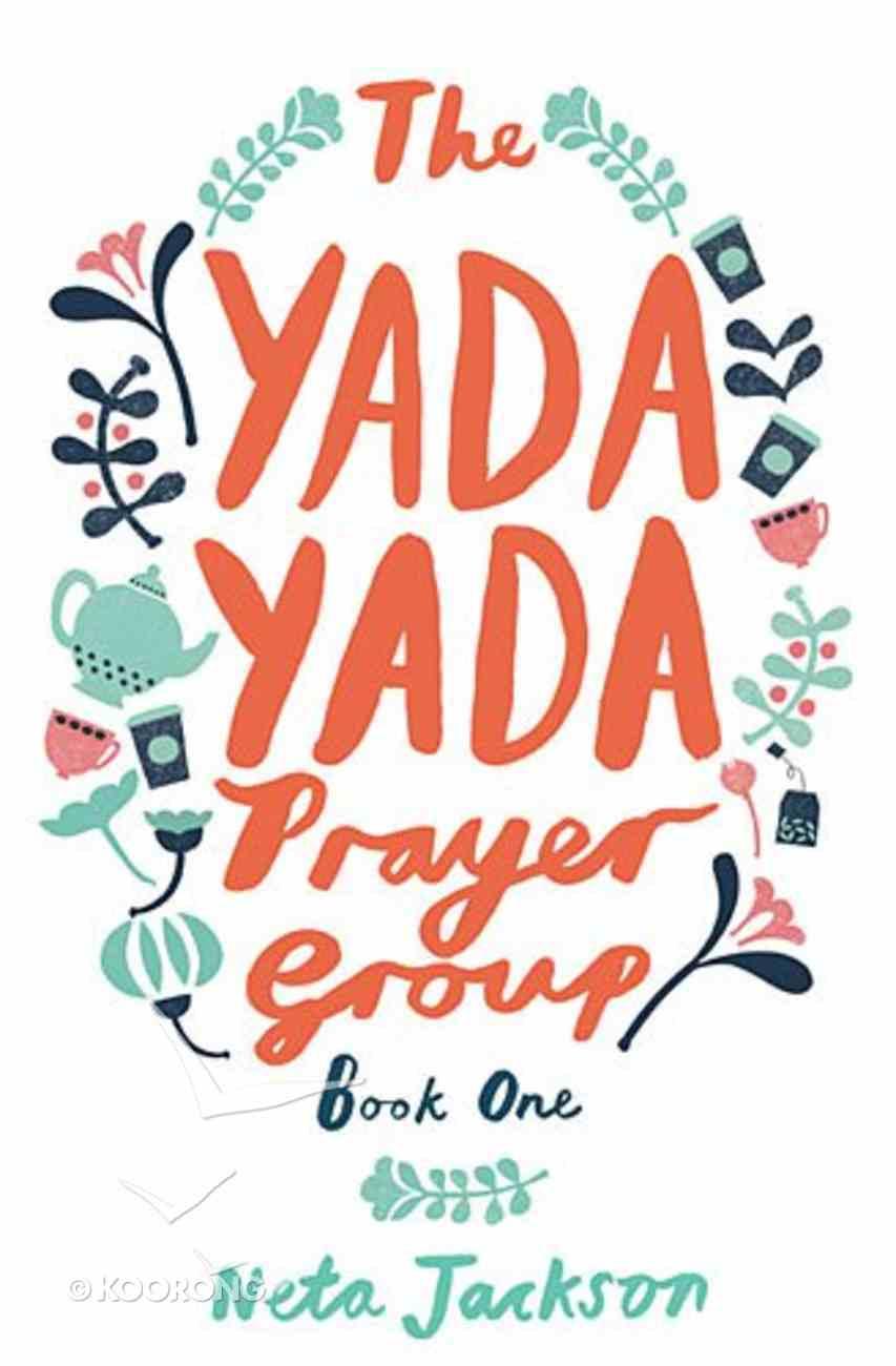 Prayer Group (#01 in Yada Yada Prayer Group Series) Paperback