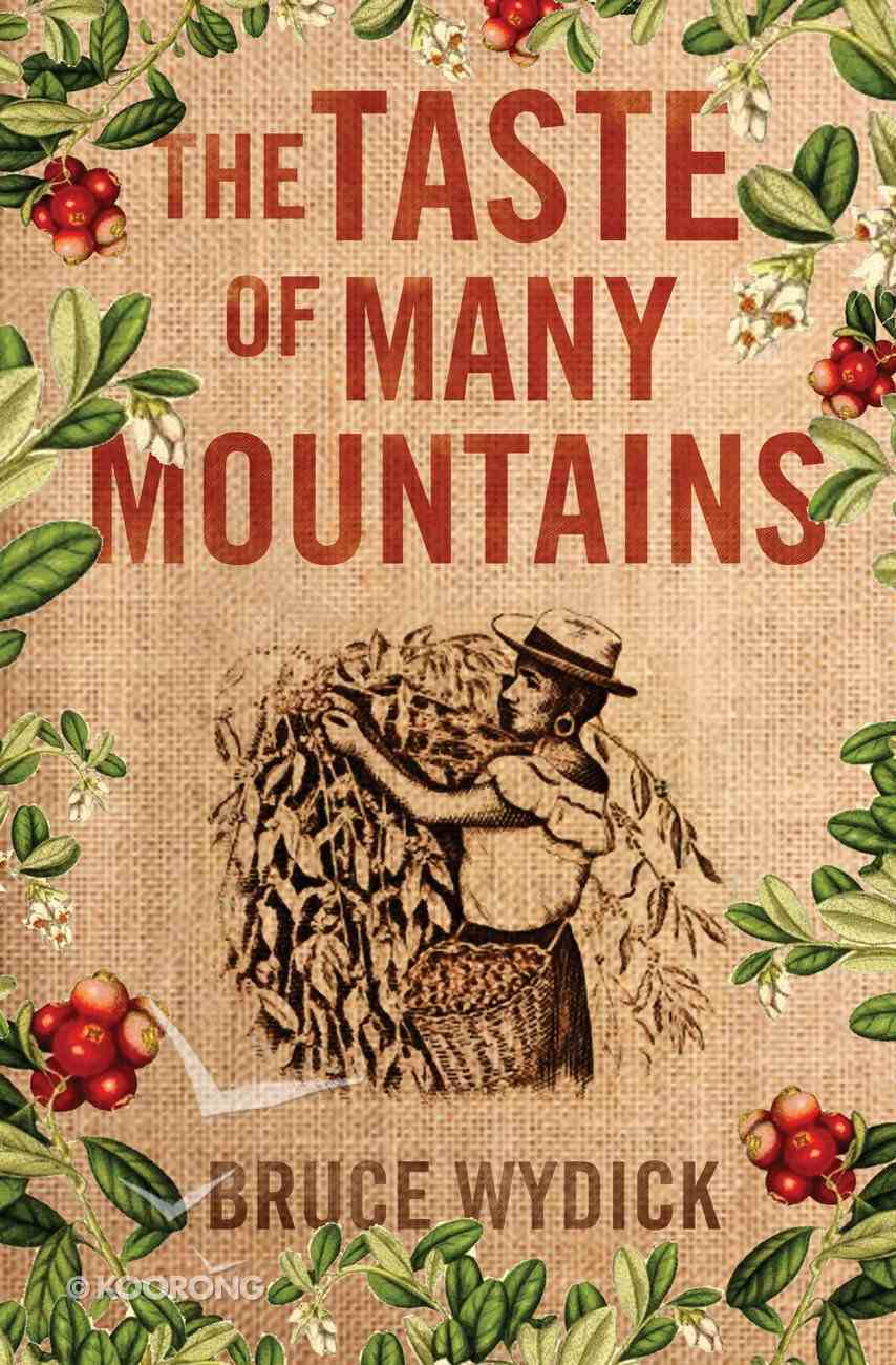 The Taste of Many Mountains Paperback