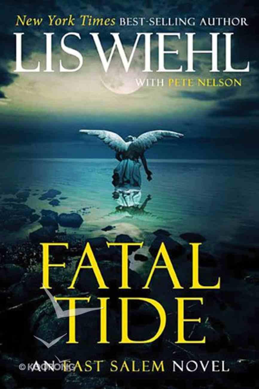 Fatal Tide (#03 in The East Salem Series) Paperback