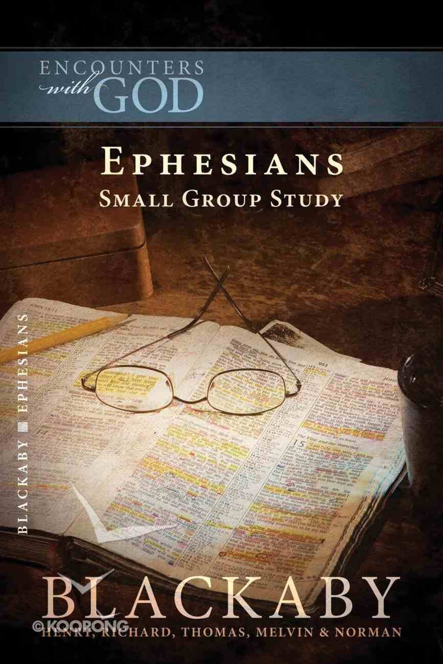 Ephesians (Encounters With God Series) Paperback