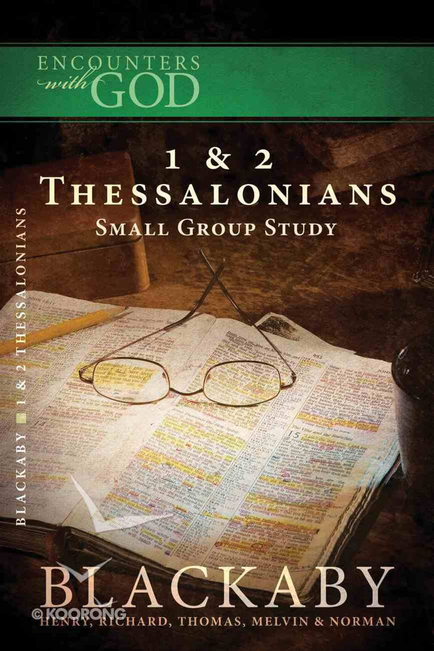 1 & 2 Thessalonians (Encounters With God Series) Paperback