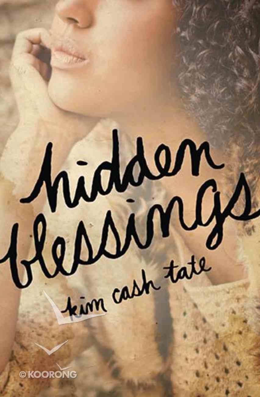 Hidden Blessings Paperback