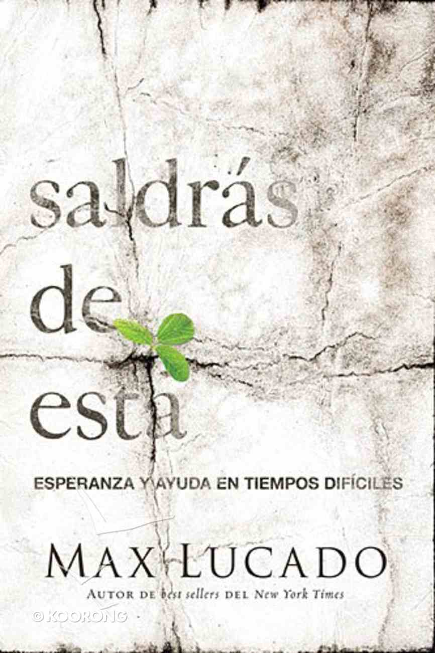 Saldras De Esta (You'Ll Get Through This) Paperback