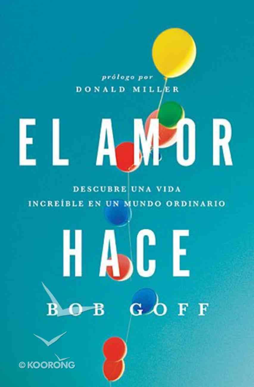 El Amor Hace (Love Does) Paperback