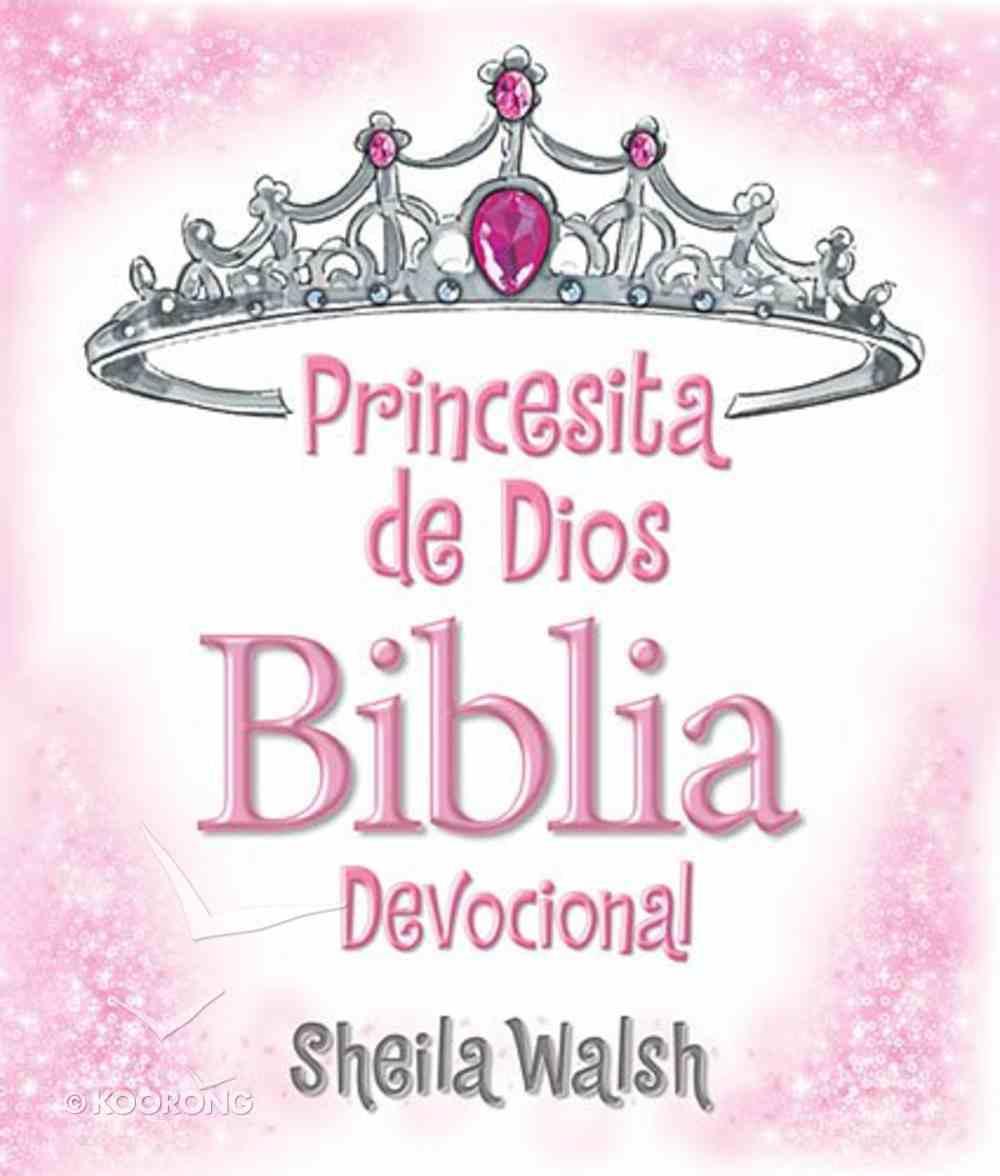 Princesita De Dios Biblia Devocional (God's Little Princess Devotional Bible) Hardback