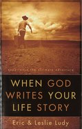 When God Writes Your Life Story image