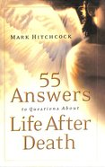 55 Answers To Questions About Life After Death image