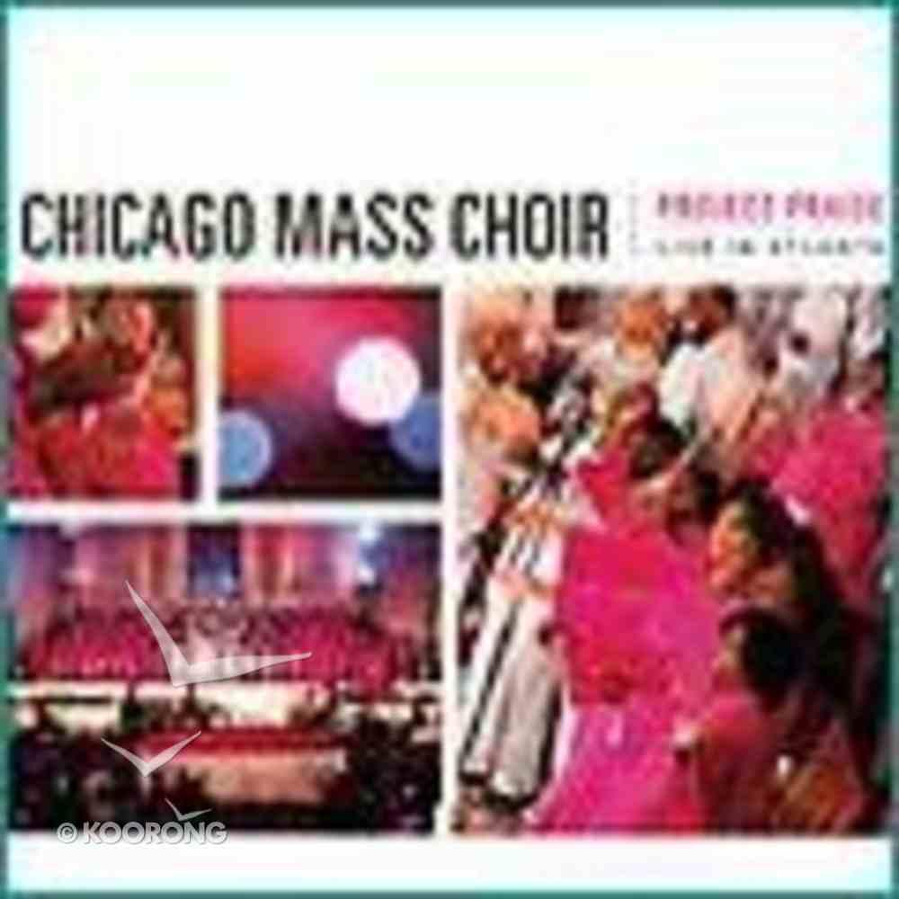 Project Praise: Live in Atlanta CD