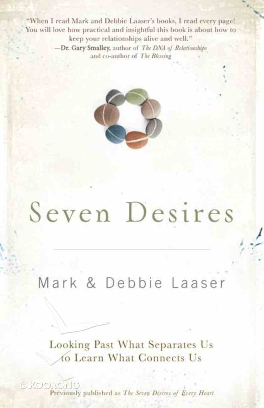 The Seven Desires of Every Heart Paperback