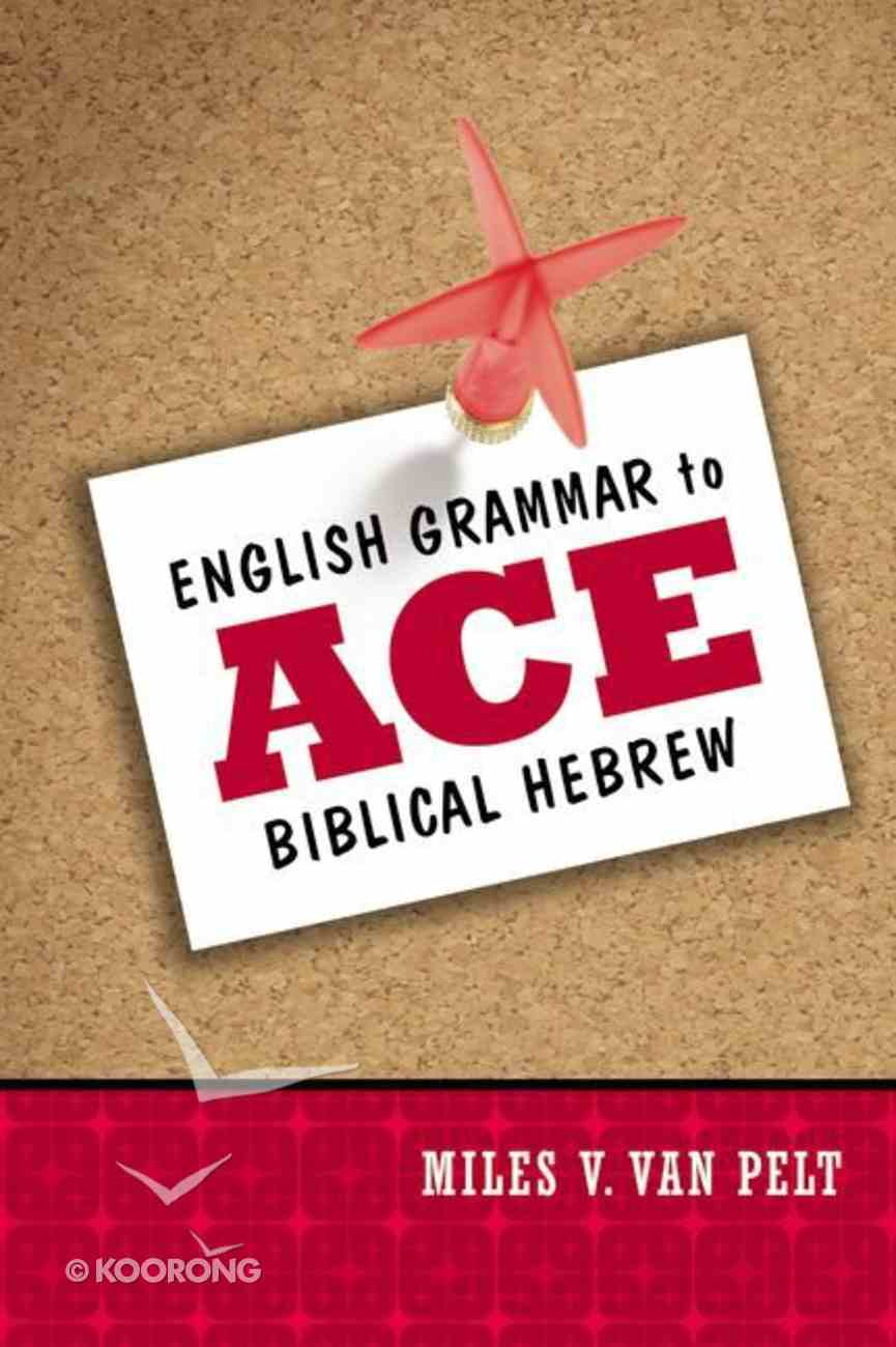 English Grammar to Ace Biblical Hebrew Paperback