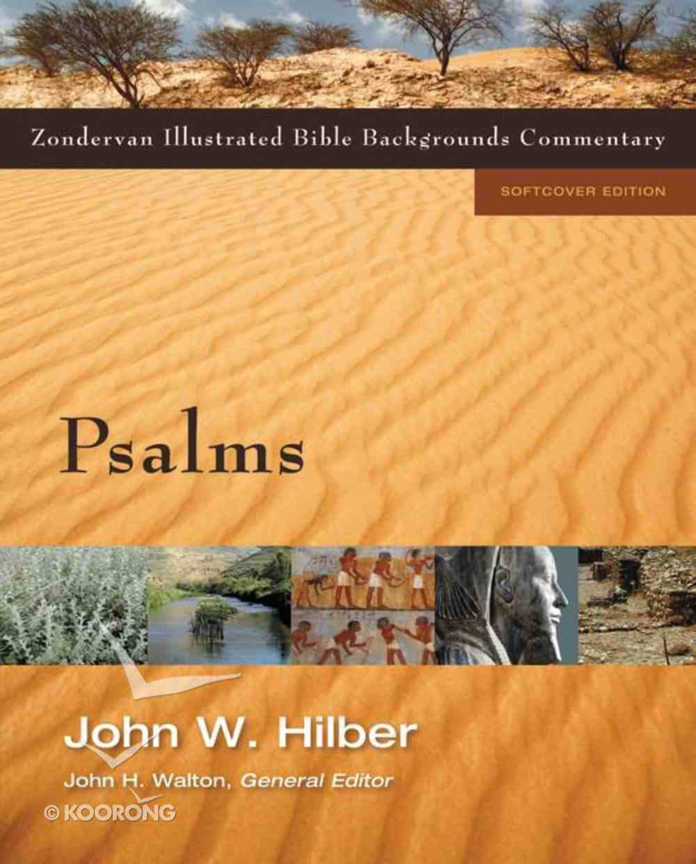 Psalms (Zondervan Illustrated Bible Backgrounds Commentary Series) Paperback