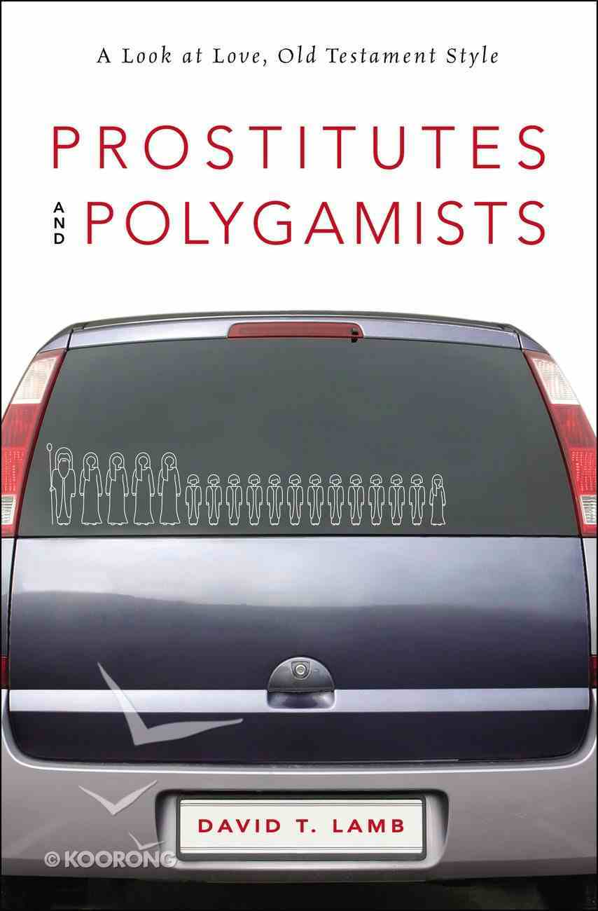 Prostitutes and Polygamists Paperback