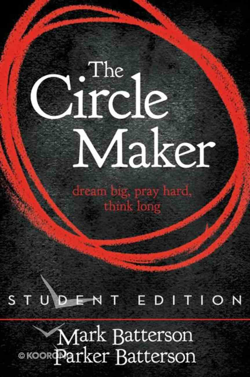 The Circle Maker (Student Edition) Paperback