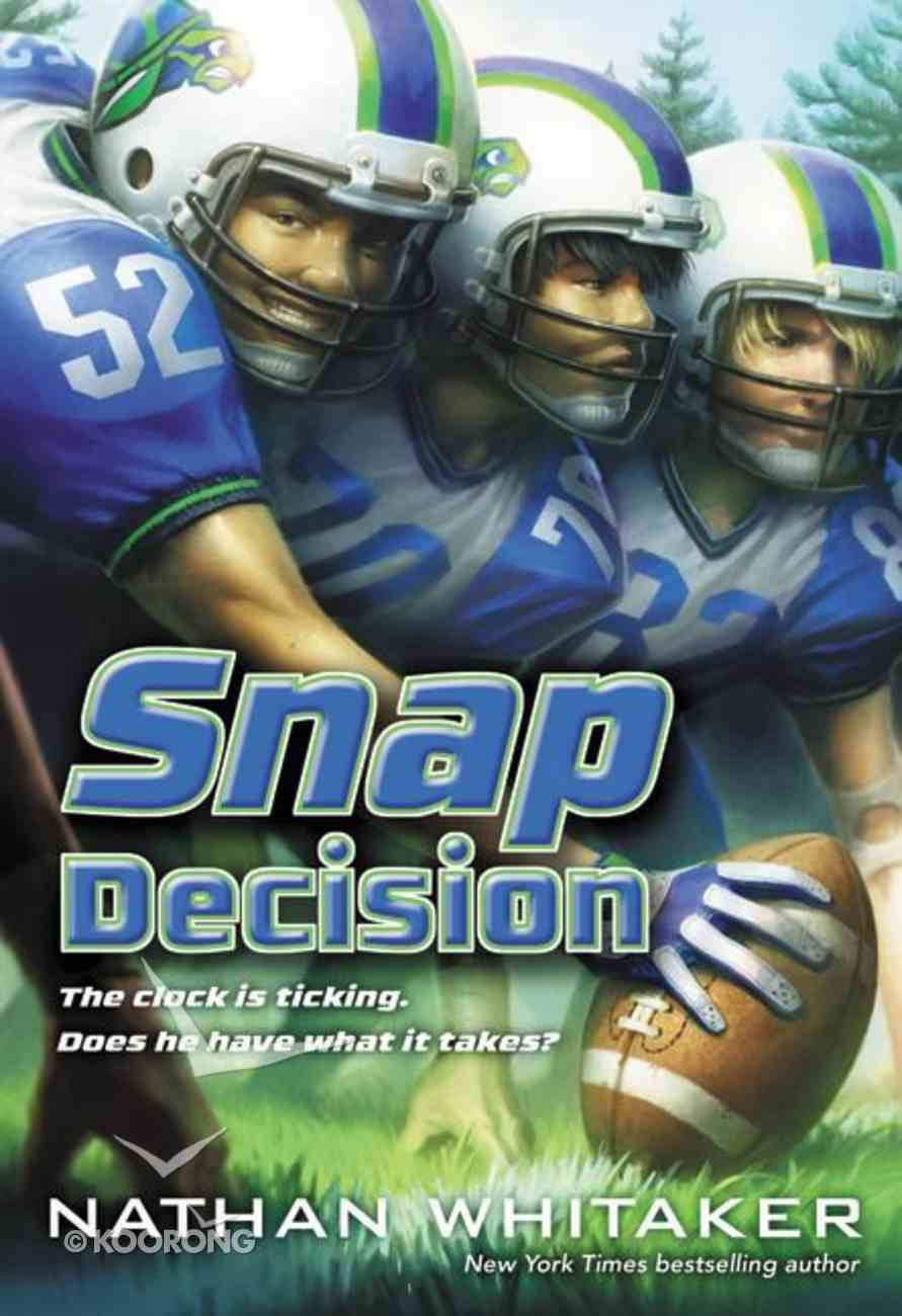 Snap Decision (#01 in Game Face Series) Hardback