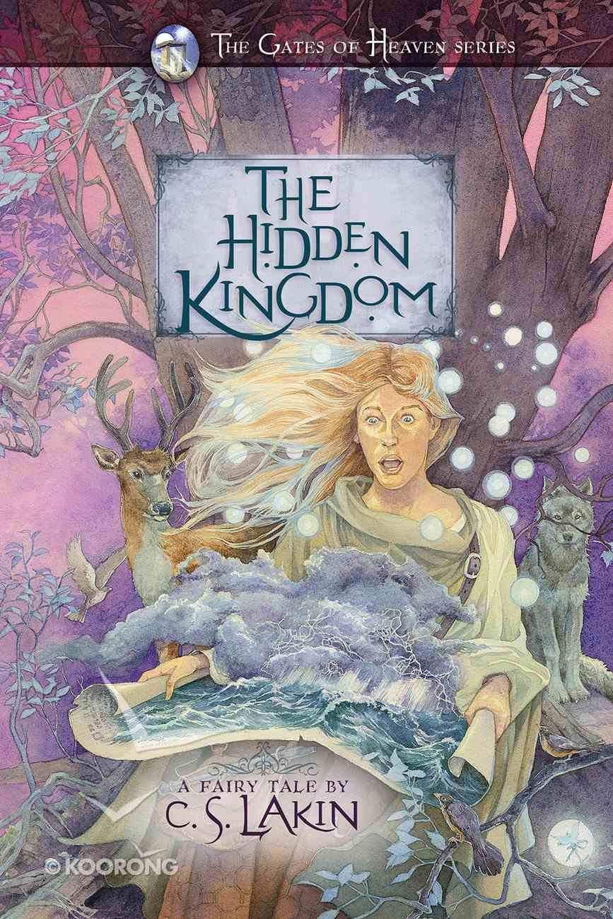 The Hidden Kingdom (#06 in The Gates Of Heaven Series) Paperback