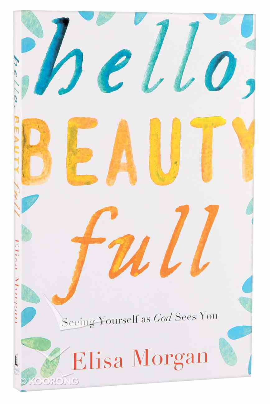 Hello, Beauty Full Paperback