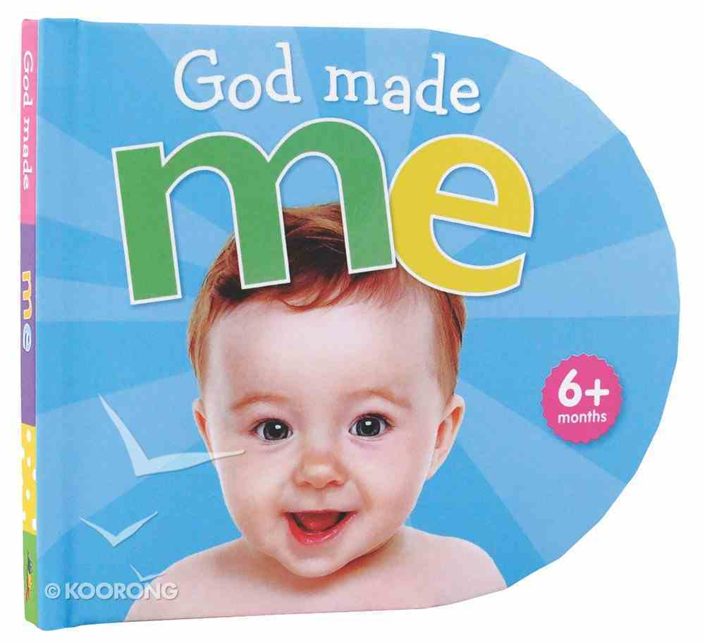 God Made Me Board Book