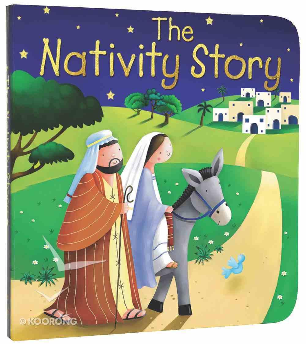 The Nativity Story Board Book