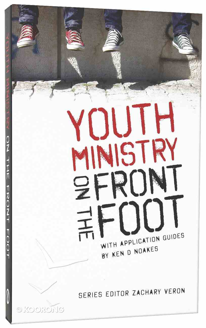 Youth Ministry on the Front Foot Paperback