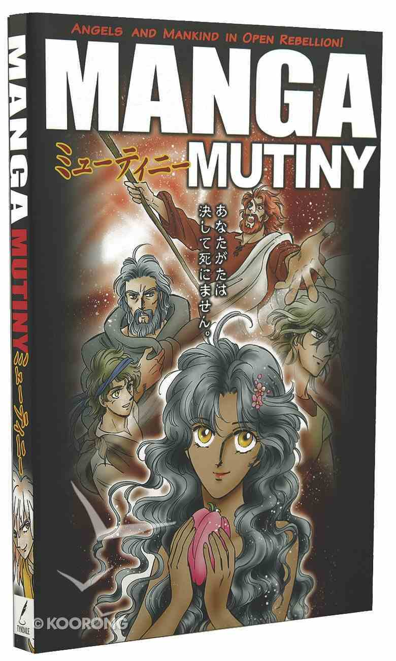 Mutiny: Angels and Mankind in Open Rebellion (#03 in Manga Books For Teens Series) Paperback
