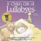 Child's Gift Of Lullabyes, A (Gift Boxed Cd) image