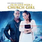 I'm In Love With A Church Girl Soundtrack image