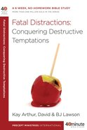 Fatal Distractions: Conqering Destructive Temptations image